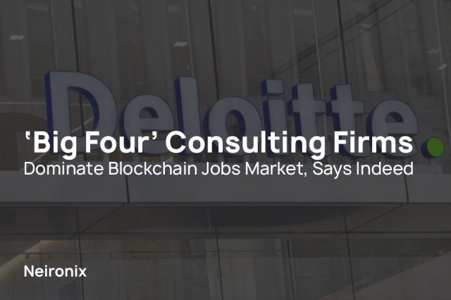 Big Four' Consulting Firms Dominate Blockchain Jobs Market