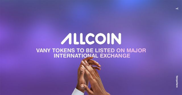 Vany tokens to be listed on major international exchange