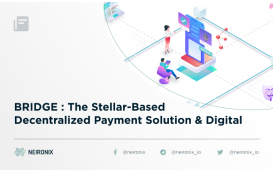 BRIDGE : The Stellar-Based Decentralized Payment Solution & Digital