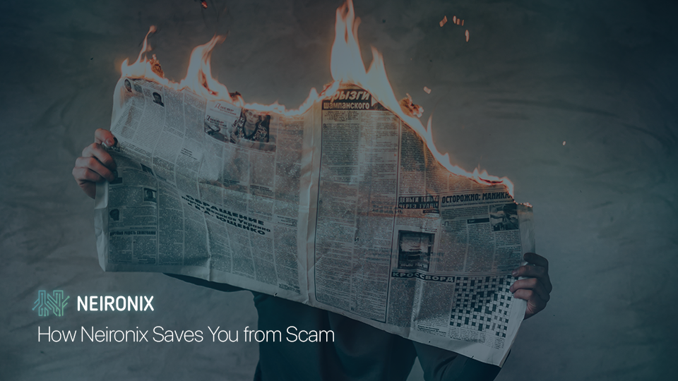 How Neironix Сan Help to Avoid Scam