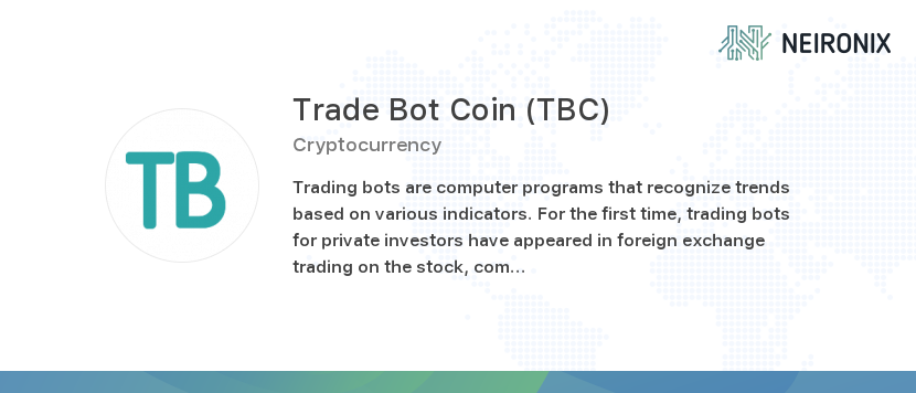 Trade Bot Coin Price 1 Tbc To Usd Value History Chart How Much Is A Worth Today Neironix